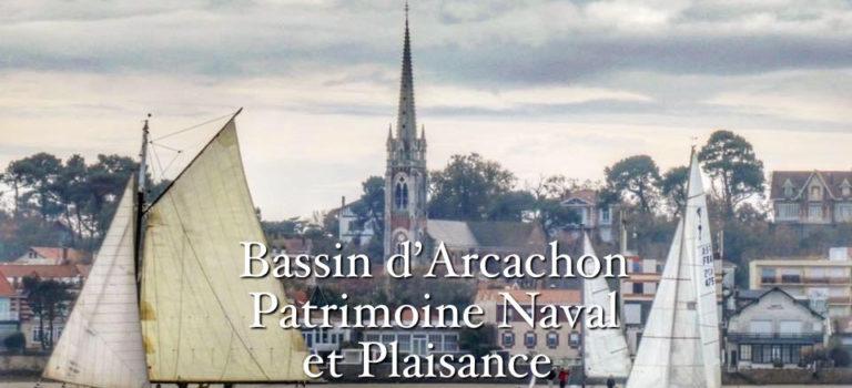Bassin d'Arcachon Patrimoine Naval Plaisance