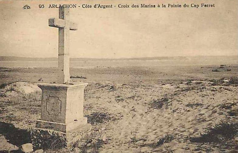 La première Croix des Marins du Cap Ferret en 1868